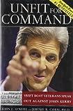 Unfit for Command, John E. O'Neill and Jerome R. Corsi, 0895260174
