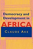 Democracy and Development in Africa