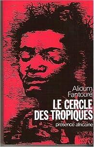 Le cercle des tropiques par Mohammed Alioum Fantouré
