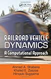 img - for Railroad Vehicle Dynamics: A Computational Approach book / textbook / text book