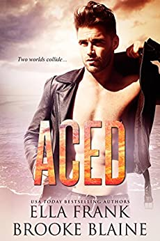 Aced (PresLocke Series Book 1) by [Frank, Ella, Blaine, Brooke]