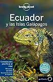 Lonely Planet Ecuador y las islas Galapagos (Travel Guide) (Spanish Edition)