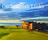 img - for On Scottish Links book / textbook / text book