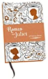 Image of Romeo and Juliet: A Colouring Journal (A Colouring Classic)
