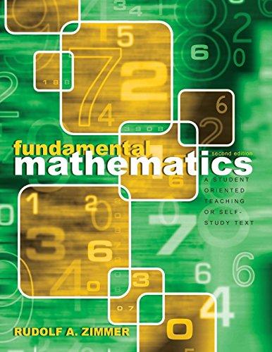 Fundamental Mathematics: A Student Oriented Teaching or Self-Study Text