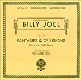 Billy Joel: Fantasies & Delusions, Op. 1-10 - Music for Solo Piano