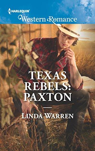 Paxton Texas Rebels Book 6 By Linda Warren