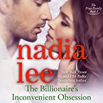 The Billionaire's Inconvenient Obsession: The Pryce Family, Book 2 | Nadia Lee