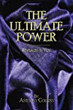 The Ultimate Power, Anthony Collins, 143899253X