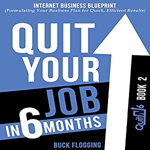 Quit Your Job in 6 Months Audiobook