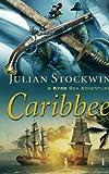 Caribbee: A Kydd Sea Adventure (Kydd Sea Adventures)