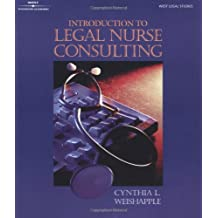 Introduction to Legal Nurse Consulting