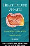 Heart Failure Updates, Pfeffer, Marc and McMurray, John, 1841840726
