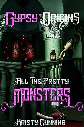 Pdf Romance Gypsy Origins (All The Pretty Monsters Book 3)