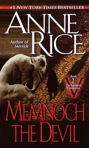 Memnoch the Devil (The Vampire Chronicles, Book ()