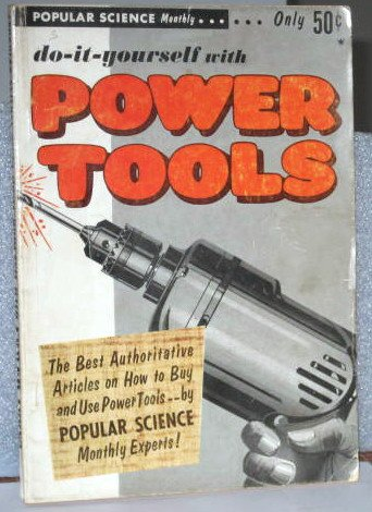 Do It Yourself with Power Tools