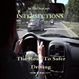The Road To Safer Driving: Intersections