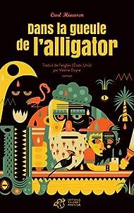 """Afficher """"Dans la gueule de l'alligator"""""""