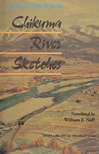 Chikuma River Sketches (Shaps Library Of Translations)