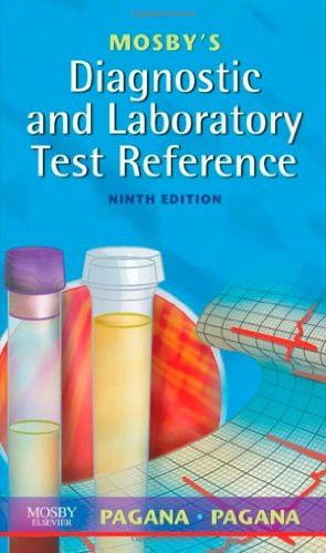 Mosby's Diagnostic and Laboratory Test Reference, 9e
