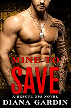 Mine to Save (Rescue Ops) by [Gardin, Diana]