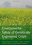 Environmental Safety of Genetically Engineered Crops, , 1611860083