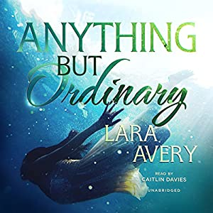 Anything but Ordinary Audiobook