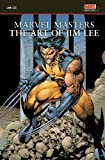MARVEL MASTERS: THE ART OF JIM LEE
