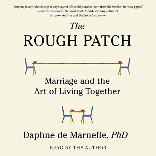 The Rough Patch: Marriage and the Art of Living Together cover