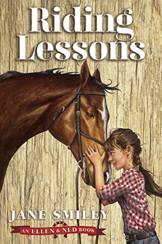 Riding Lessons (An Ellen & Ned Book) (Lessons Riding Horse)