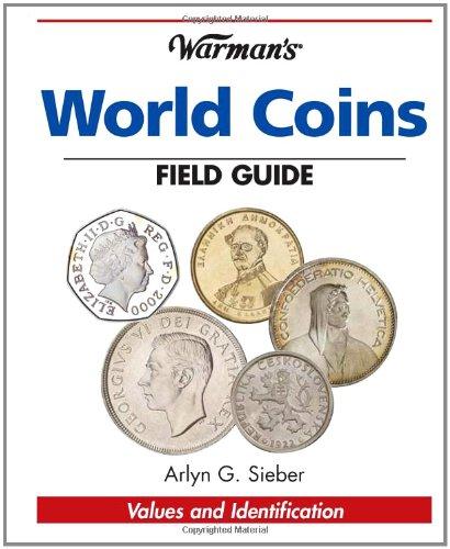 Warman's World Coins Field Guide: Values & Identification (Warman's Field Guide)