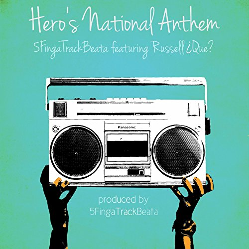 Russell Single (Hero's National Anthem (feat. Russell ¿Que?) [Radio Single])