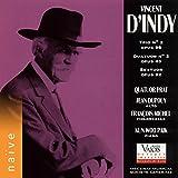 Vincent D'Indy: Trio No. 2, Quatuor No. 2 & Sextuor