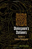 Shakespeare's Stationers : Studies in Cultural Bibliography, , 0812244540