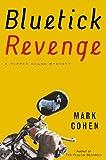 Bluetick Revenge, Mark Cohen, 0892968001