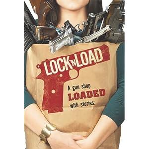 Lock N Load (2010)