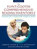 The Flynt/Cooter Comprehensive Reading Inventory-2: Assessment of K-12 Reading Skills in English & Spanish (2nd Edition) 2nd edition by Cooter Jr., Robert B., Flynt, E. Sutton, Cooter, Kathleen Sp (2013) Paperback