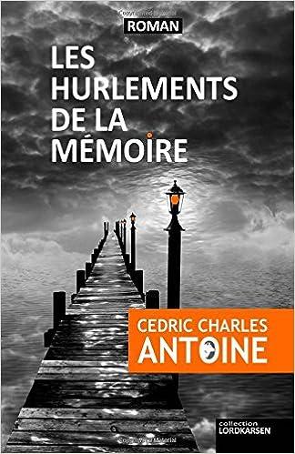 Téléchargement Les Hurlements de la Memoire epub pdf