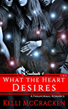 What the Heart Desires (Soulmate Series Book 4)