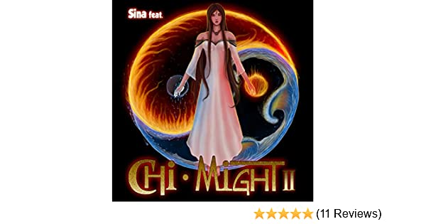 Chi Might II by Sina on Amazon Music - Amazon com