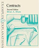 img - for Contracts: Examples & Explanations, Second Edition by Brian A. Blum (January 19,2001) book / textbook / text book