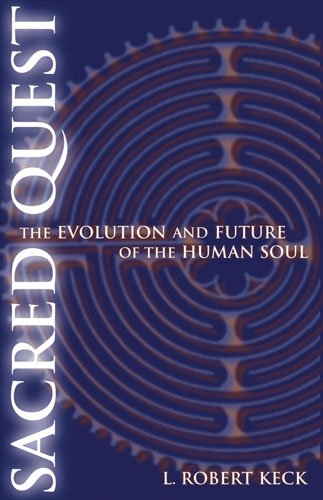 SACRED QUEST: THE EVOLUTION & FUTURE OF THE HUMAN SOUL