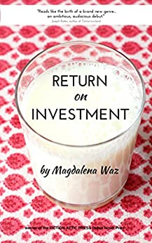 Return on Investment: A Novel by [Waz, Magdalena]