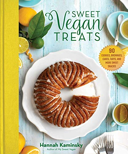 Sweet Vegan Treats: 90 Recipes f...
