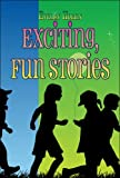 Exciting, Fun Stories, Evelyn Horan, 1424188105