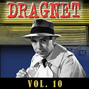 Dragnet Vol. 10 Radio/TV Program