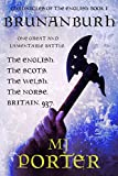 Brunanburh: Britain: The Tenth Century (Chronicles of the English Book 1)