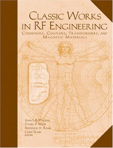 Coupler Magnetic (Classic Works In RF Engineering: Combiners, Couplers, Transformers, and Magnetic Materials (Artech House Microwave Library))