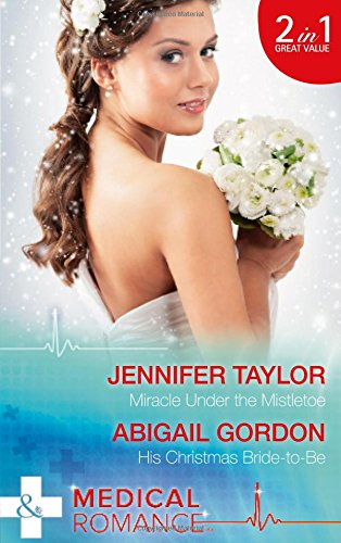 book cover of Miracle Under the Mistletoe / His Christmas Bride-to-Be