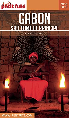 GABON / SAO TOME ET PRINCIPE 2018/2019 Petit Futé (Country Guide) (French Edition)